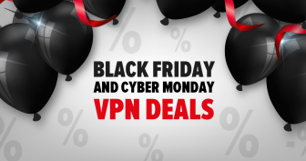 Beste VPN – Angebote für Black Friday / Cyber Monday 2019
