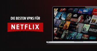 8 Best VPNs für Netflix [funktionieren zuverlässig 2021]