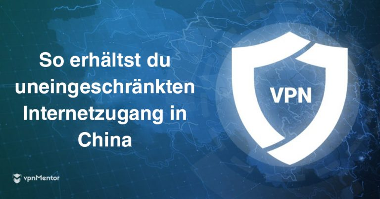 bester vpn fuer china