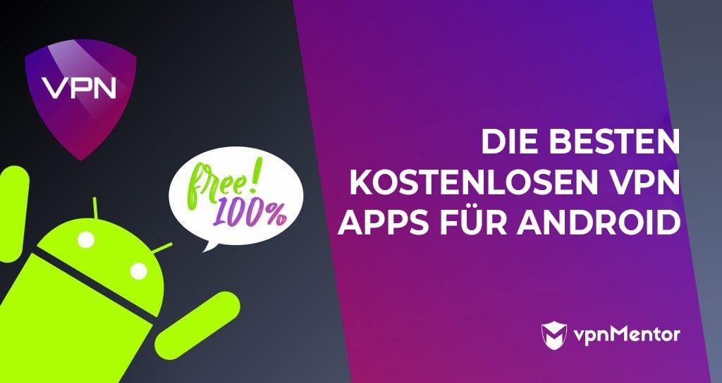besten kostenlosen vpn-apps für android