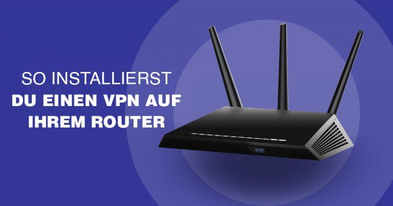 vpn auf router installieren