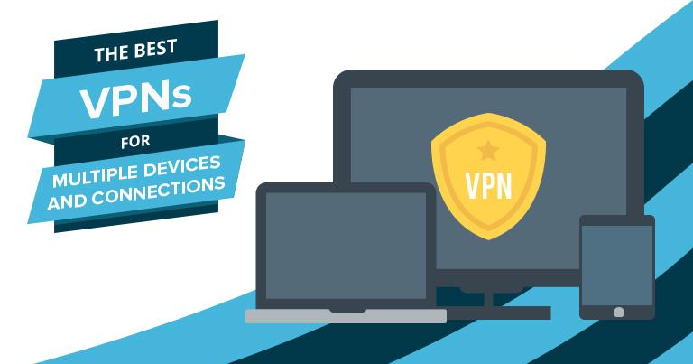 Die besten VPNs für mehrere Geräte und Verbindungen