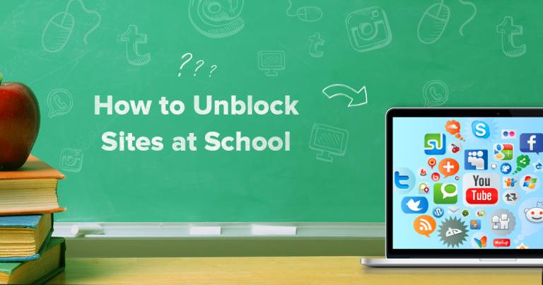 Unblock Websites at School