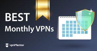 3 beste monatliche VPNs – ein Premium-VPN günstig erhalten