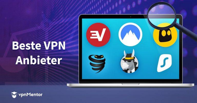 Beste VPN Anbieter für 2019 im Vergleich