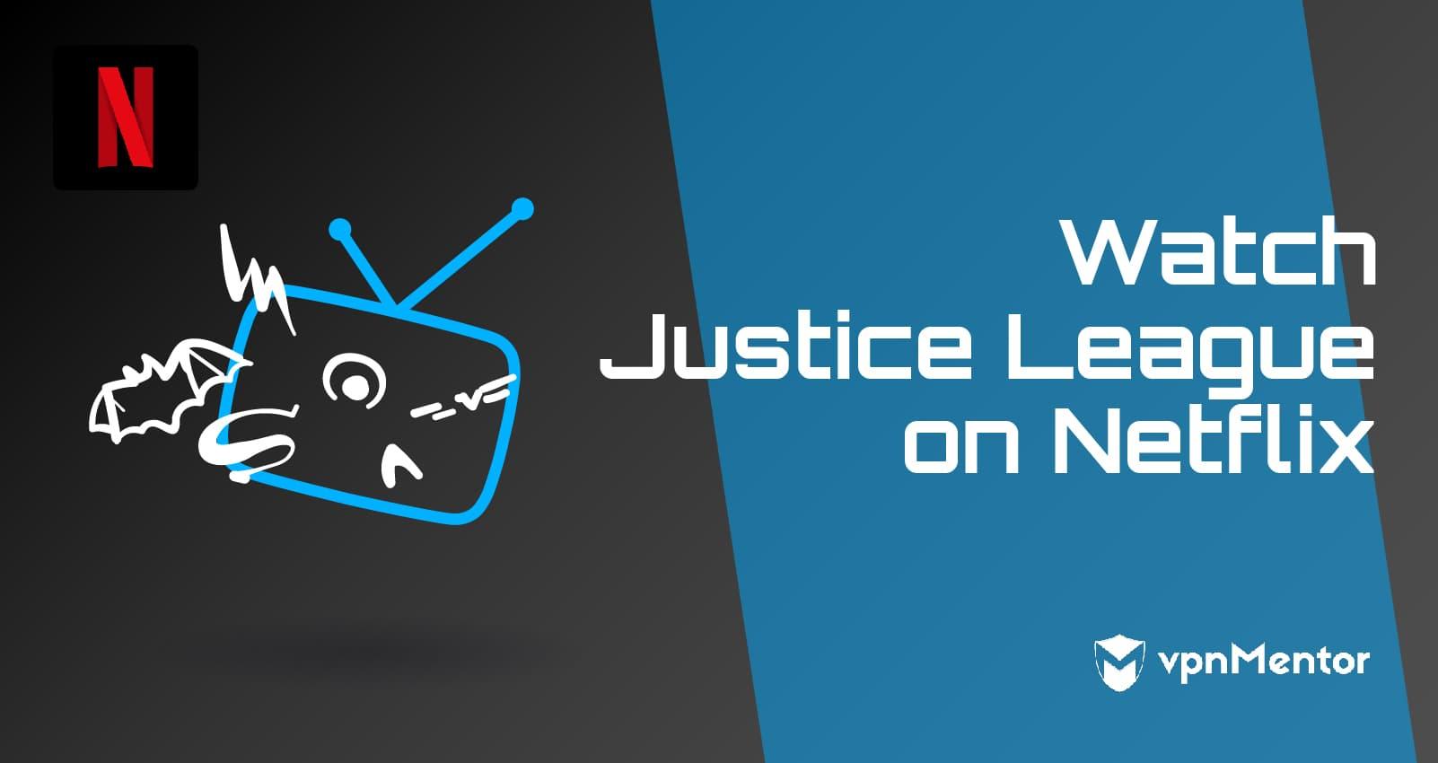 watch justice league netflix